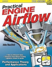 John Baechtel Practical Engine Airflow
