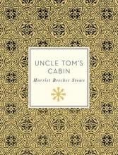 Stowe, Harriet Beecher Uncle Tom`s Cabin