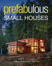 Koones, Sheri Prefabulous Small Houses