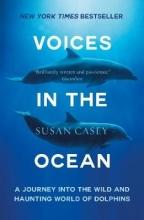 Susan Casey Voices in the Ocean