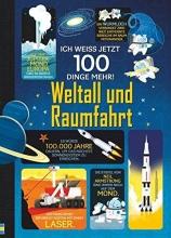 Frith, Alex Ich weiß jetzt 100 Dinge mehr! Weltall und Raumfahrt