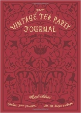 Adoree, Angel Your Vintage Tea Party Journal