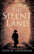 Dunham, David Silent Land