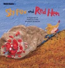English Folk Tale, An Sly Fox & the Red Hen