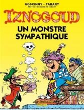 Tabary, Jean Les aventures du grand vizir Iznogoud 26. Un Monstre Sympathique