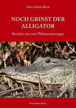 Block, Klaus-Dieter Noch grinst der Alligator