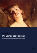 Oei, Bernd Die Stunde des Fleisches