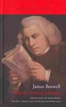 Boswell, James Vida de Samuel Johnson, doctor en leyes The Life of Samuel Johnson, LL.D.