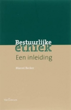 Maurice Becker , Bestuurlijke ethiek