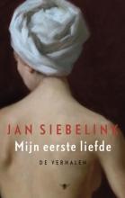 Jan  Siebelink Mijn eerste liefde