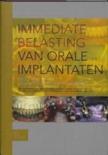 , Immediate belasting van orale implantaten