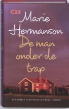 Marie  Hermanson De man onder de trap