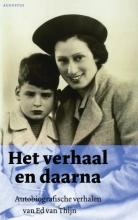 Ed van Thijn Het verhaal en daarna