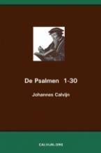 Johannes Calvijn , De Psalmen 1-30