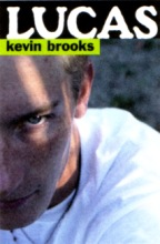 Kevin Brooks , Lucas