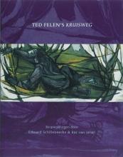 B. van Iersel Ted Felen`s Kruisweg