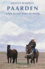 M. Roberts , Paarden: wijze lessen voor de mens