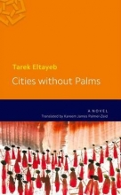 Eltayeb, Tarek Cities Without Palms