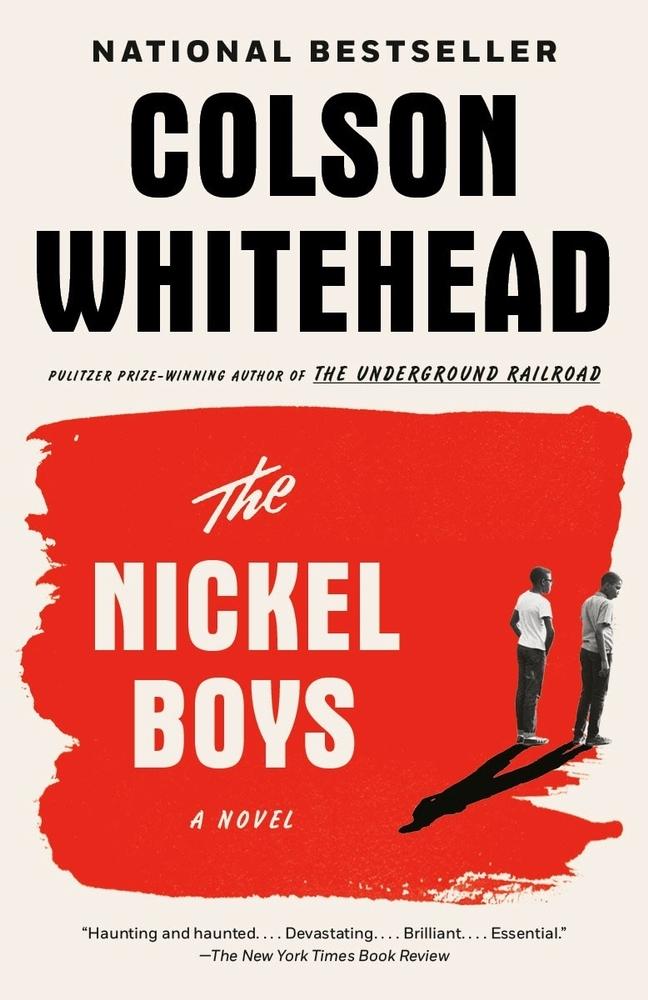 Colson WHITEHEAD,NICKEL BOYS