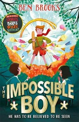 Ben Brooks,   George Ermos,The Impossible Boy