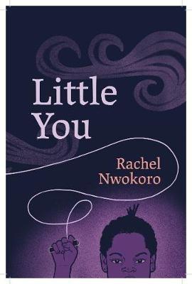 Rachel Nwokoro,Little You