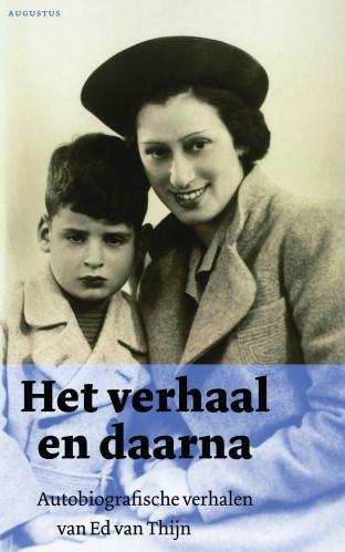 Ed van Thijn,Het verhaal en daarna