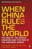 Jacques, Martin, When China Rules the World