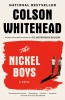 <b>Whitehead Colson</b>,The Nickel Boys