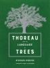 Higgins Richard, Thoreau and the Language of Trees
