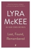 Lyra McKee, Lost, Found, Remembered