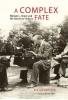 Cuthbertson, Ken, A Complex Fate