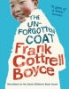 Boyce, Frank Cottrell, The Unforgotten Coat