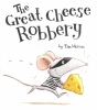 Warnes, Tim, The Great Cheese Robbery