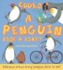 Aleksei Bitskoff, Camilla de le Bedoyere &, Could A Penguin Ride a Bike?