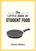 Williams Alastair, Little Book of Student Food