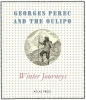 Perec, Georges, Winter Journeys