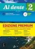 , Al Dente 2 libro dello studente + esercizi Premium . A2