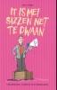 <b>Dick Eisma</b>,It is mei sizzen net te dwaan