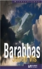 Jacob Vis, Barabbas