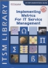 David Smith, Implementing Metrics for IT Service Management (English Version) + CD