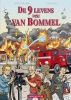 Steve van Bael  & Jan  Kragt, De 9 Levens van van Bommel