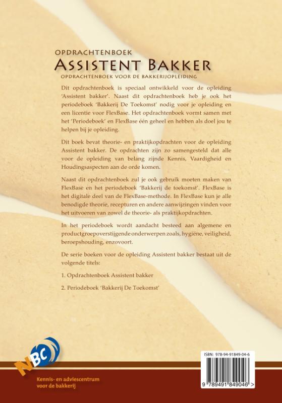 Nederlands Bakkerij Centrum,Opdrachtenboek assistent bakker