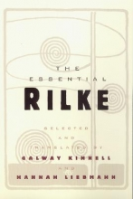 Rilke, Rainer Maria,   Kinnell, Galway,   Liebmann, Hannah The Essential Rilke