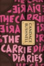 Bushnell, Candace The Carrie Diaries