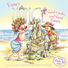 O`Connor, Jane Fancy Nancy: Sand Castles and Sand Palaces