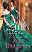 Quinn, Julia Because of Miss Bridgerton