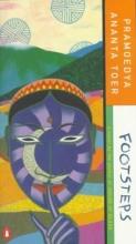 Toer, Pramoedya Ananta Footsteps