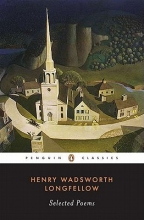 Longfellow, Henry Wadsworth Selected Poems