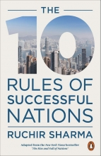 Ruchir Sharma The 10 Rules of Successful Nations