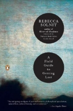 Solnit, Rebecca A Field Guide to Getting Lost